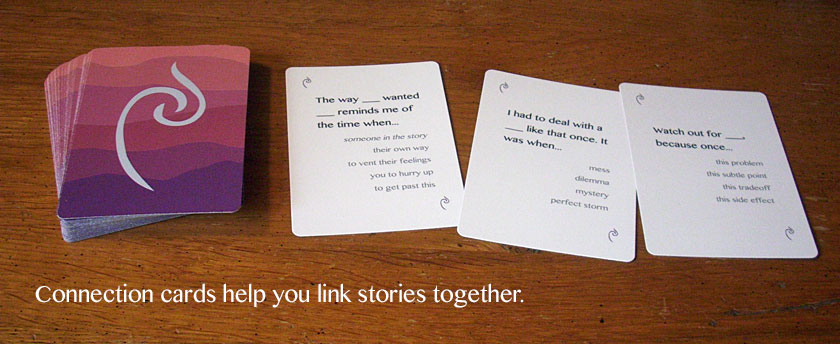 Connection cards help you link stories together.